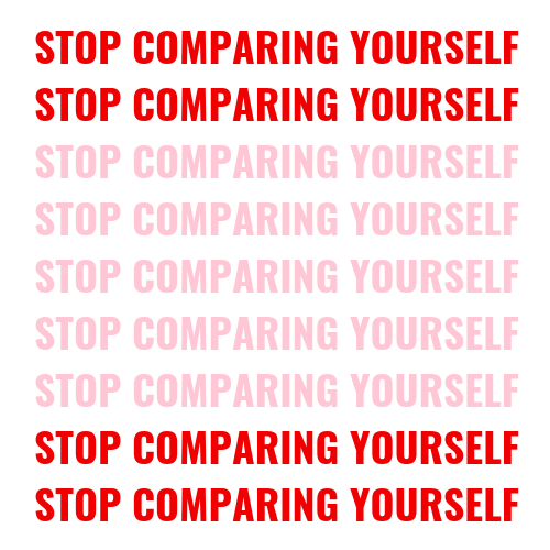 stop comparing yourself blog post