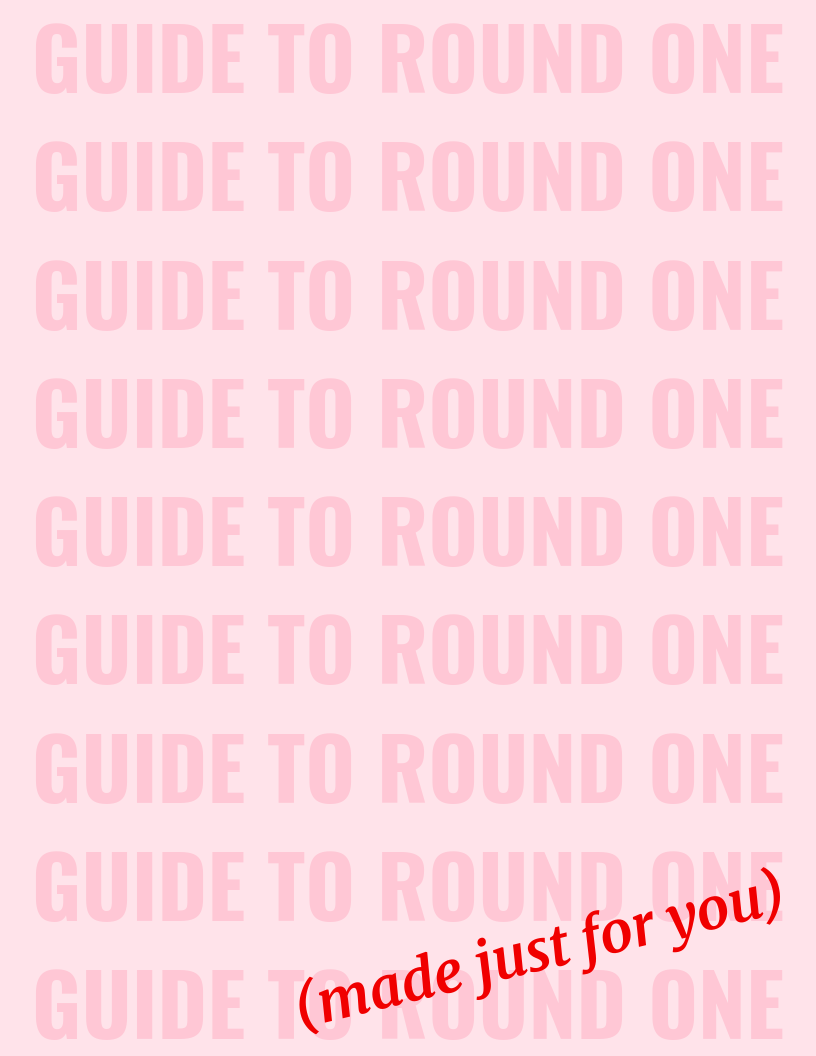 guide to round one