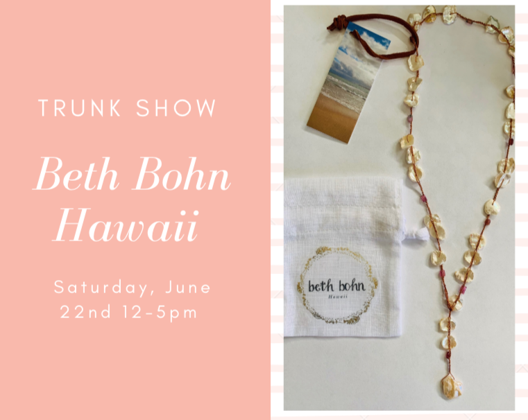 Beth_Bohn_Hawaii_Hancrafted_Jewelry_Trunk_Show.png