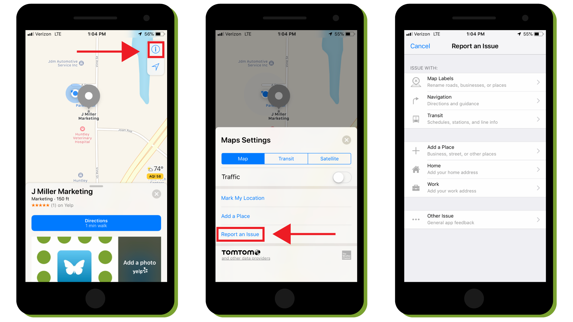 Open Apple Maps and follow these steps: - 1. Search for your listing.2. Tap the small 'i' icon highlighted above.3. Tap 'Report and Issue' and find the category that pertains to your issue.4. Explain the issue in detail to help Apple resolve it quickly.