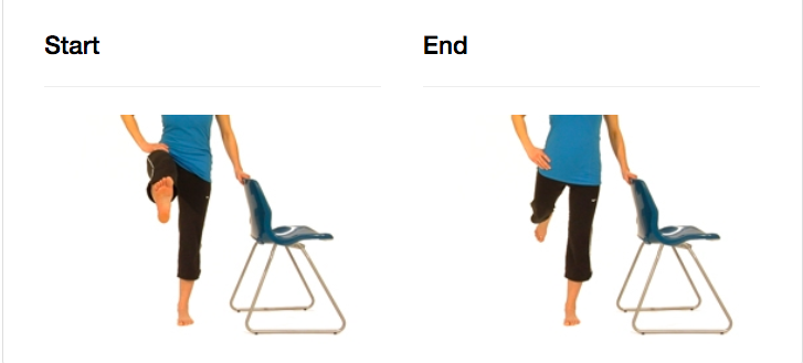 Stand on one foot and hold on to a stable object (wall, chair or table). Keeping your body as stable as possible, swing the elevated leg forward and backwards without bending the knee.