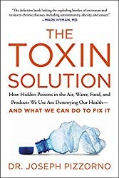 How Hidden Poisons in the Air, Water, Food, and Products We Use Are Destroying Our Health—AND WHAT WE CAN DO TO FIX IT Joseph Pizzorno, MD