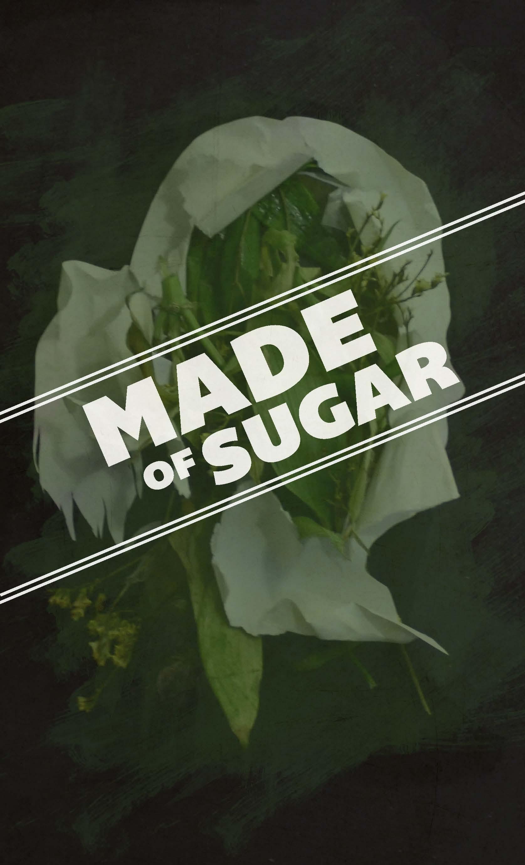 Made of Sugar