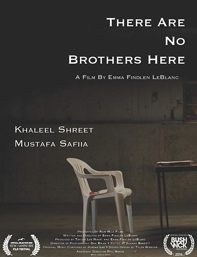 There Are No Brothers Here