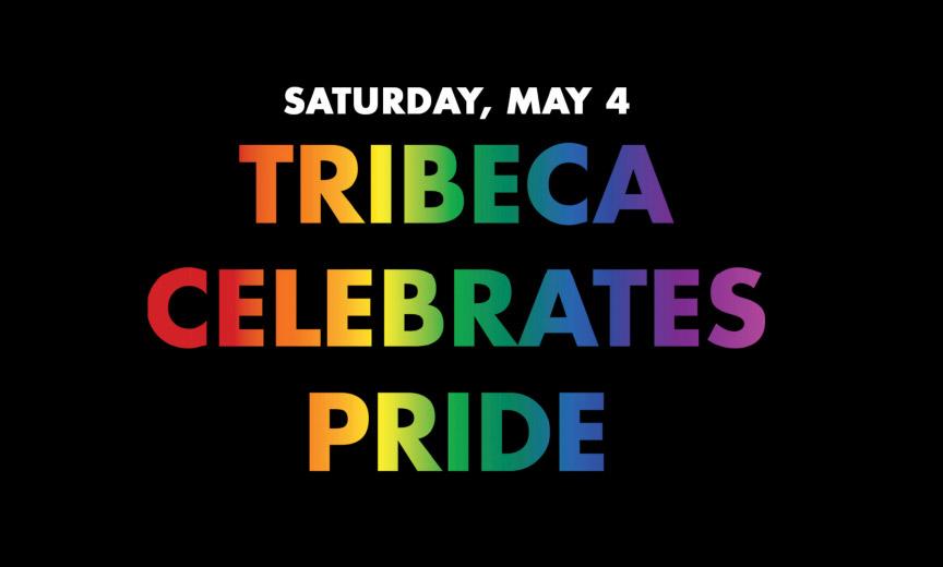 tribeca celebrates pride.jpg