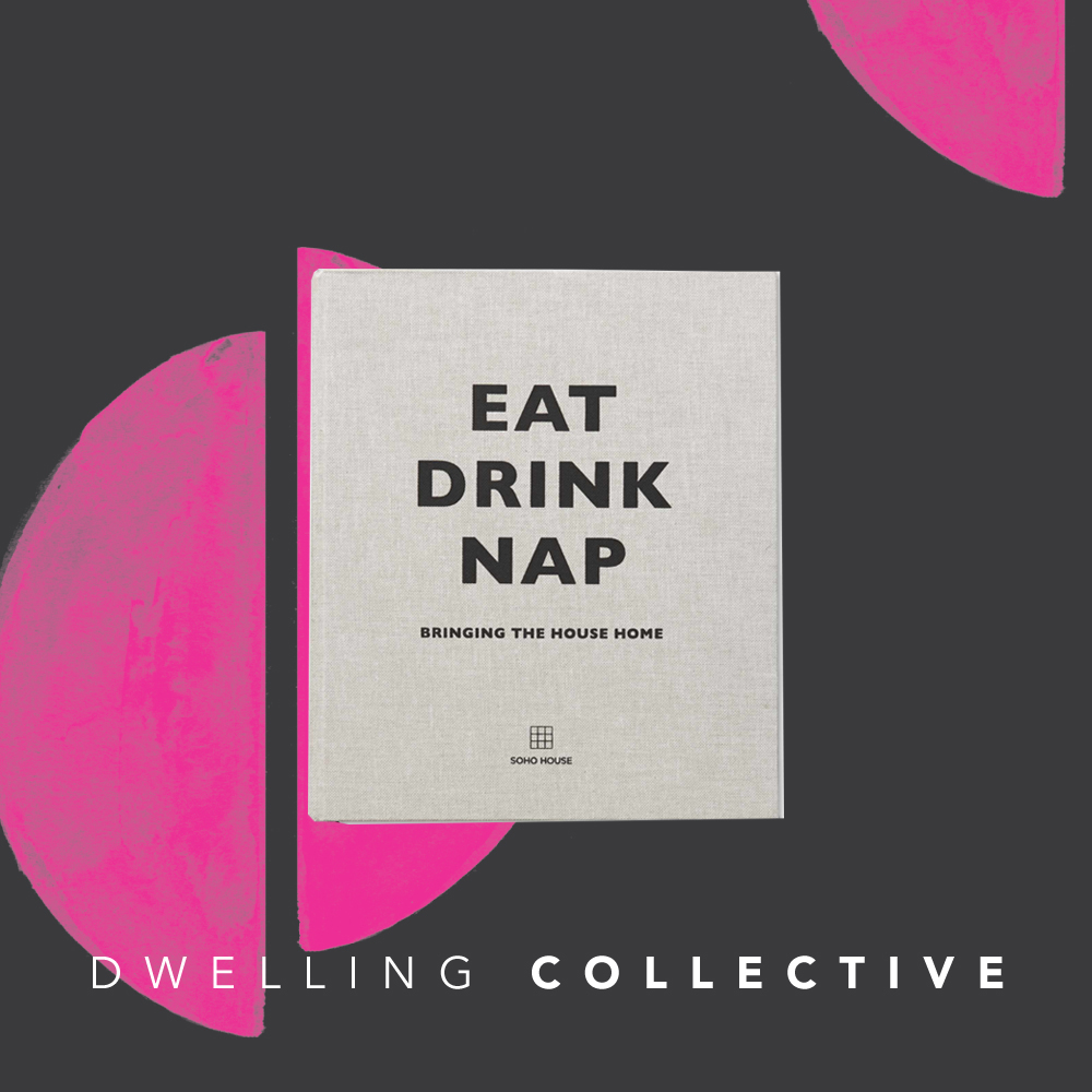 "- ""Eat Drink Nap"" Hardcover Book — $70"