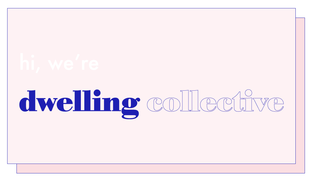 dwelling collective