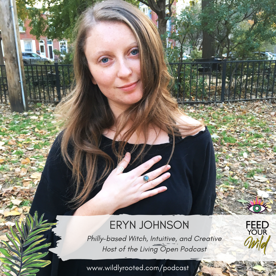 Eryn Johnson on the Feed Your Wild podcast
