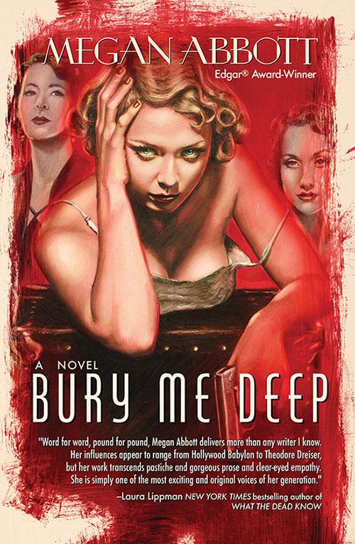 megan abbott, bury me deep, novel, book