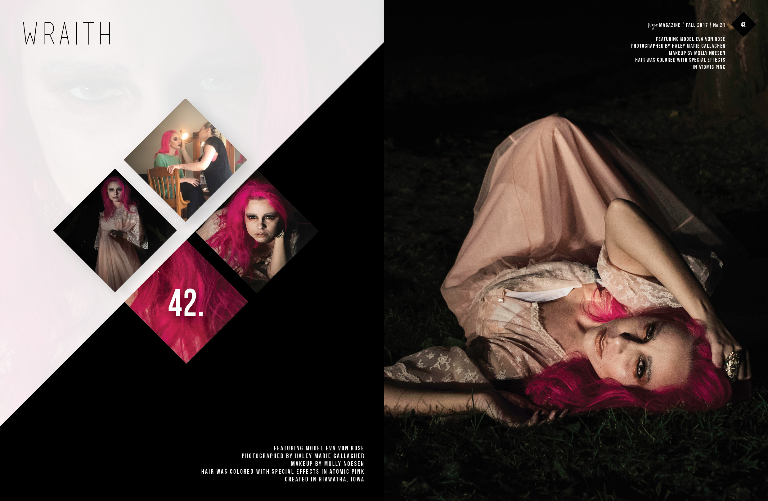 Publication for Dye Magazine, October 2017. Set 'Wraith' with model Eva Von Rose and Makeup Artist Molly Noesen