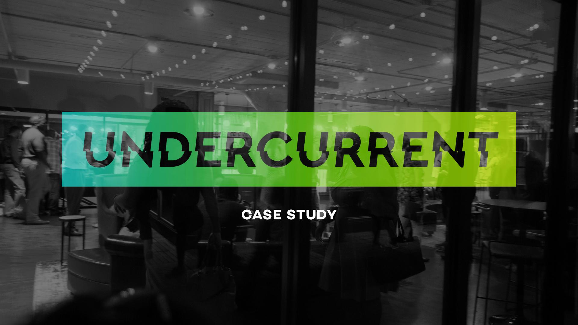 Undercurrent_Case.jpg