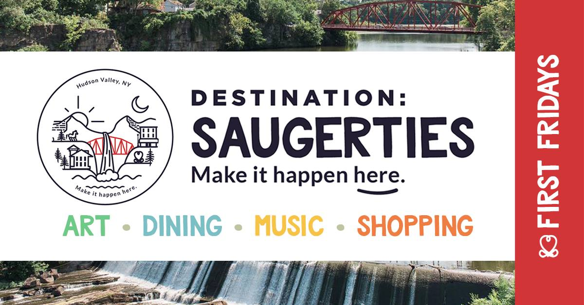 Destination Saugerties Frist Fridays.jpg