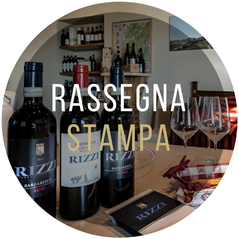 rassegna stampa vini piemonte treiso langhe roero cantina rizzi barbaresco