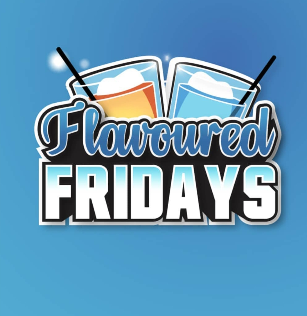FLAVOURED FRIDAY