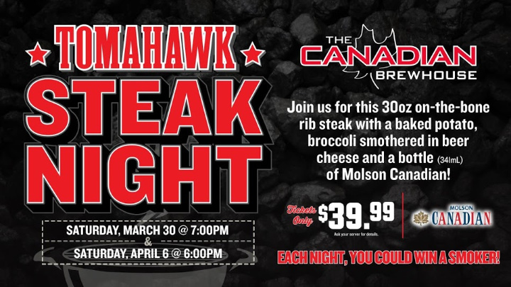Tomahawk Steak Night - Two dates Available: Sat. March 30 at 7pm & Sat. April 6 at 6pmTo puchase tickets, click photo >>>