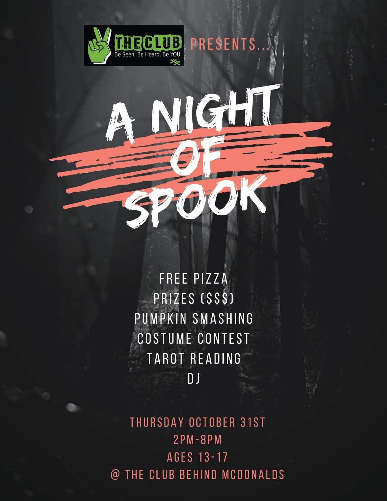 A Night of Spook - ages 13 - 17 - The Club - Teen Drop In CentreFree Pizza, Prizes, Pumpkin Smashing, Costume Contest, Tarot Reading and DJThursday, October 31st from 2pm to 8pm