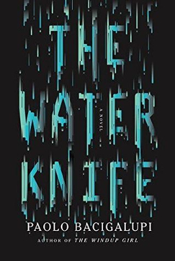 Book_cover_of_The_Water_Knife.jpg