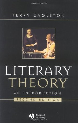 Literary Theory: An Introduction  (second edition) by Terry Eagleton (Blackwell, 1996).