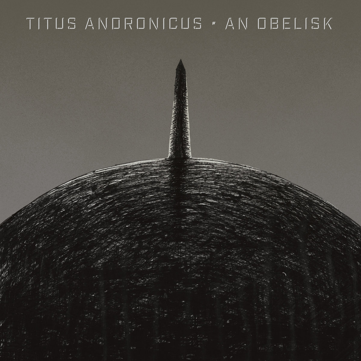Titus Andronicus's  An Obelisk  — click through for the album's Bandcamp page.