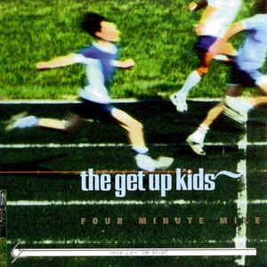 The Get Up Kid's  Four Minute Mile  — click through for youtube playlist.