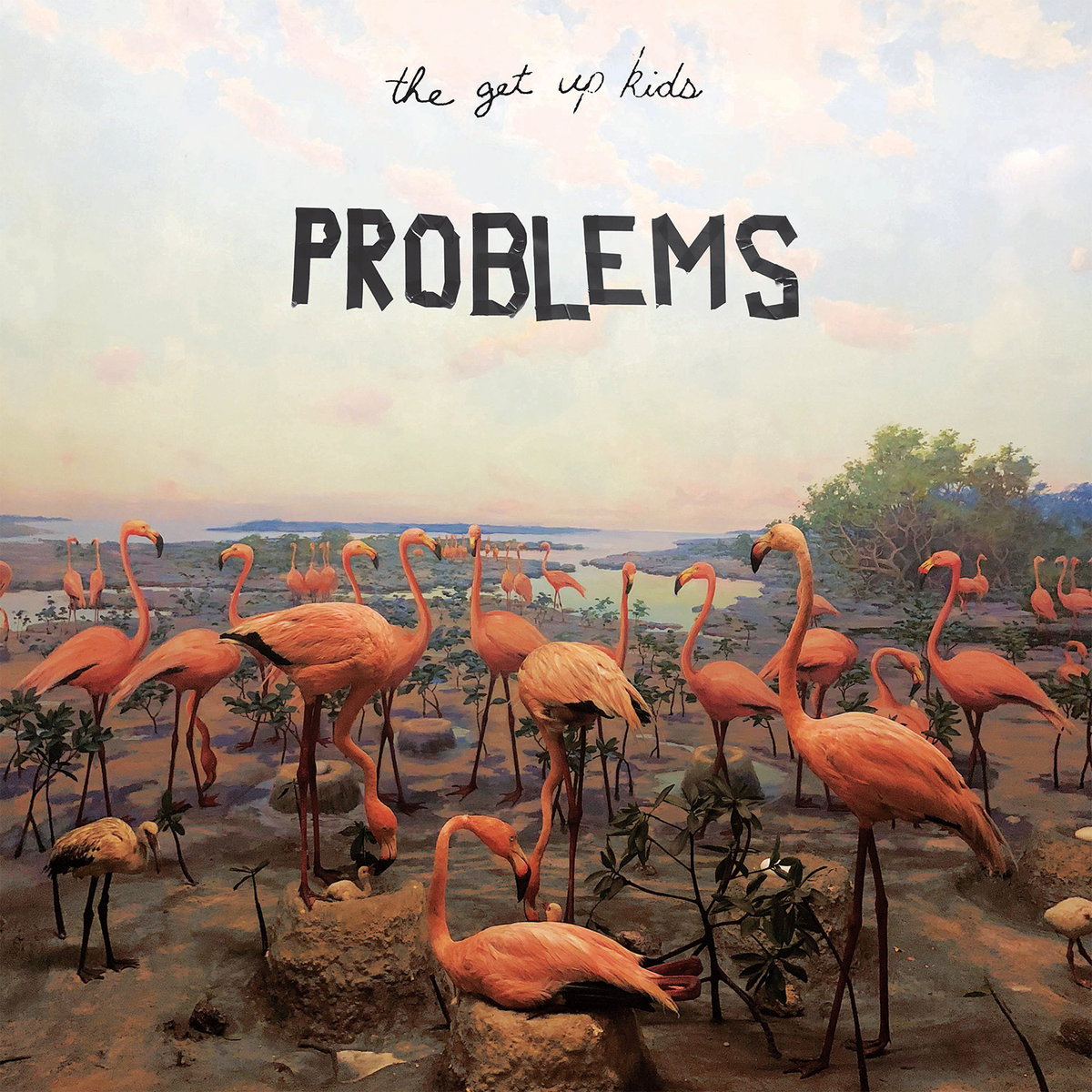 The Get Up Kid's  Problems  — click through for Bandcamp page.
