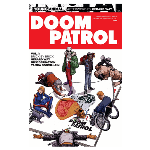 The cover of Gerard Way's  Doom Patrol , vol 1, a comic very much about recovery and growth.