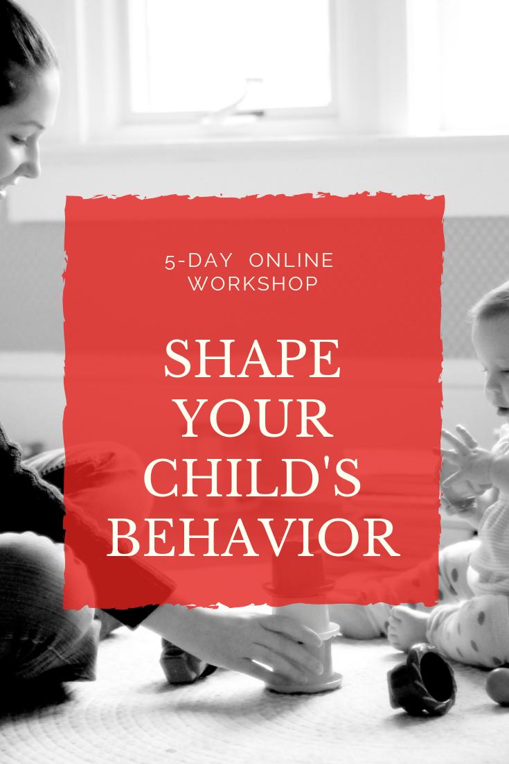 shape your child's behavior free workshop