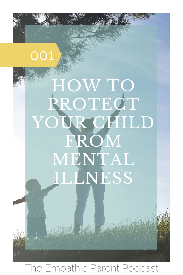How to Protect Your Child From Mental Illness