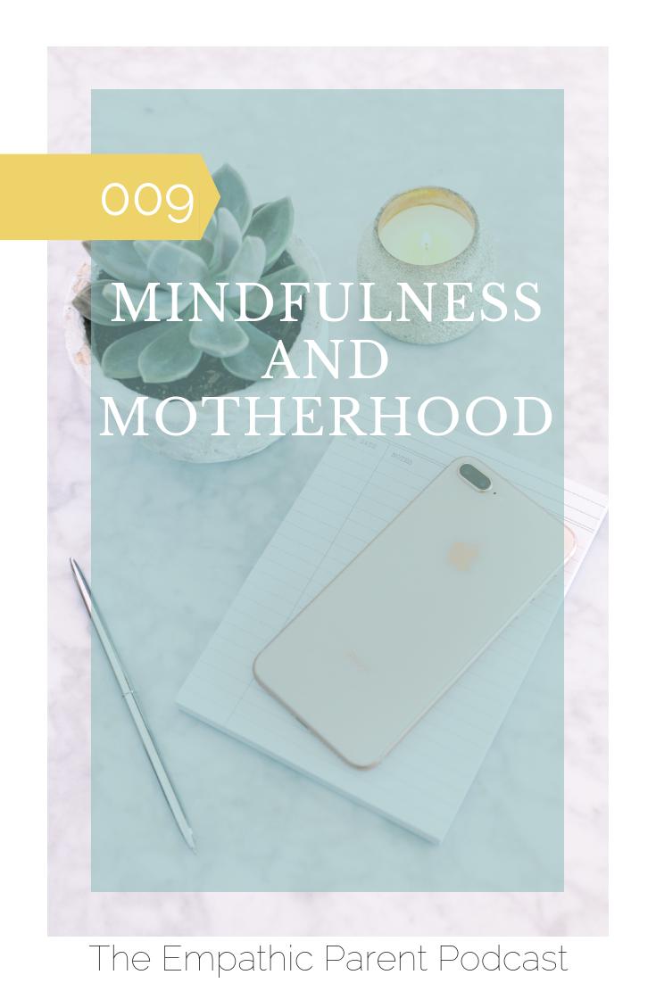 Mindfulness and Motherhood