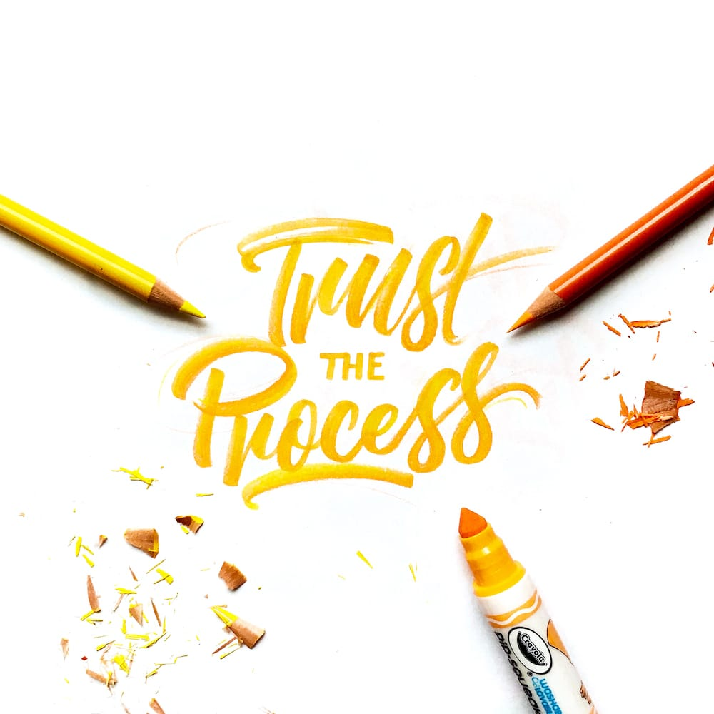 crayligraphy_trusttheprocess.jpg