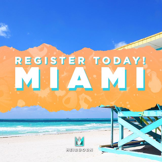 LOOK OUT MIAMI; The next generation of leaders is coming July 23-27 ****REGISTER TODAY**** Use promo code   CIC18HEIR