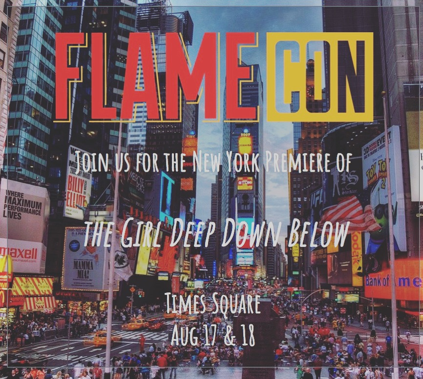 Join Us In Times SquareFor Our Official NYC Premiere - AUG 17 & !8
