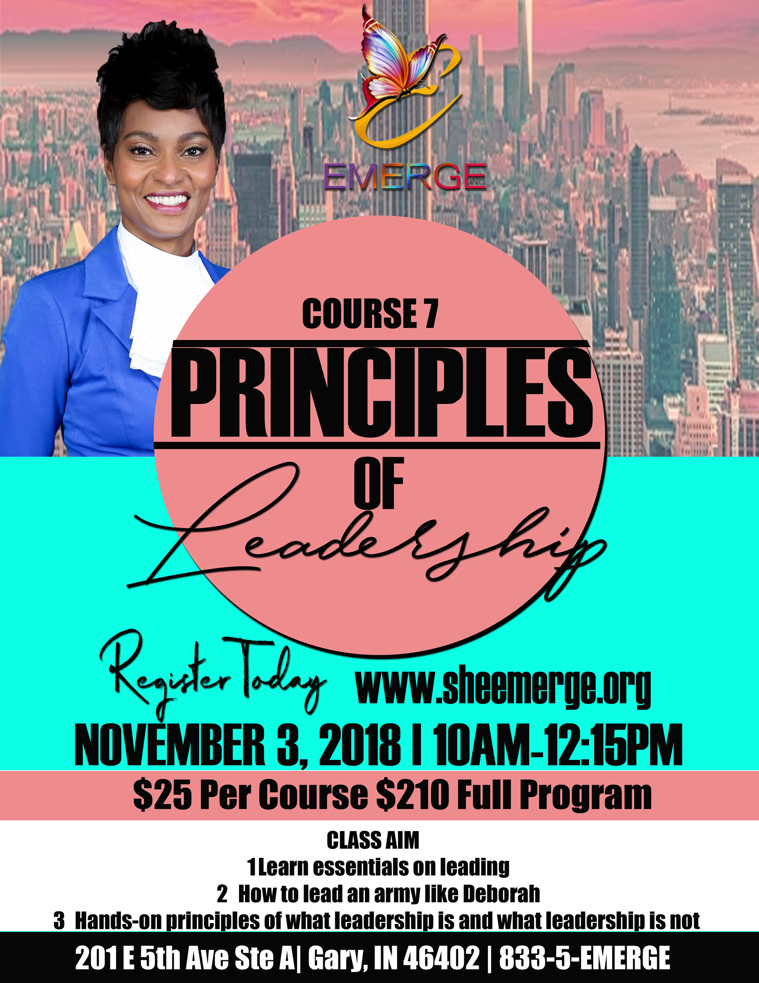 Course 7: Principles of Leadership - Session Start Date: November 3, 2018Course Description: Preparation and DisciplinePresenter: Pastor LashawnTime: 10:00am-12:15pmLocation: 201 E. 5th Ave Ste D