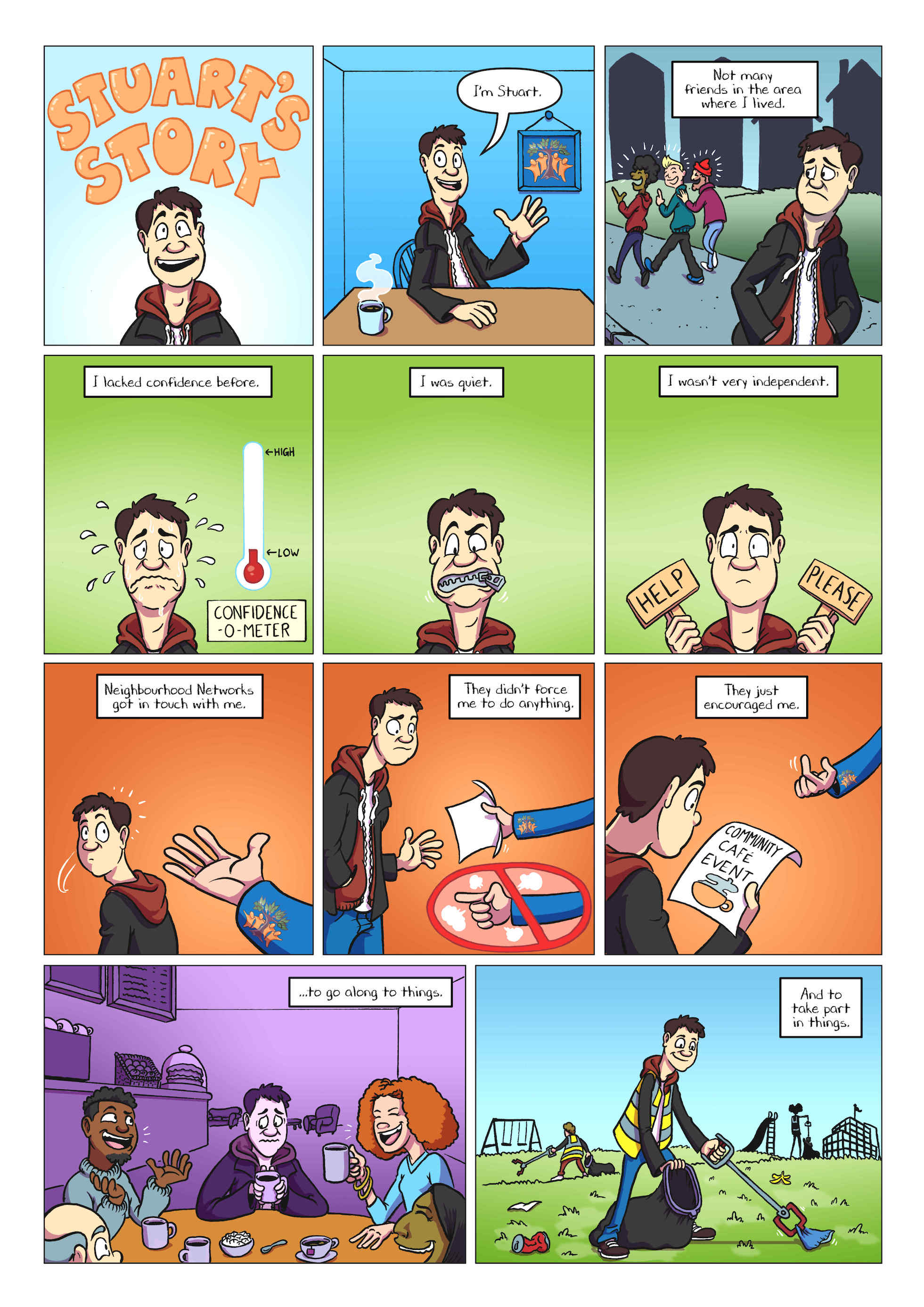 Comic page for Neighbourhood Networks - an organisation that helps connect individuals requiring support to their local community. This story, based on a testimony, is now used to encourage others to join.