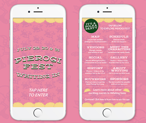 The first Pierogi Fest® app. This app was built on App Press, an Indianapolis based app and software development company.