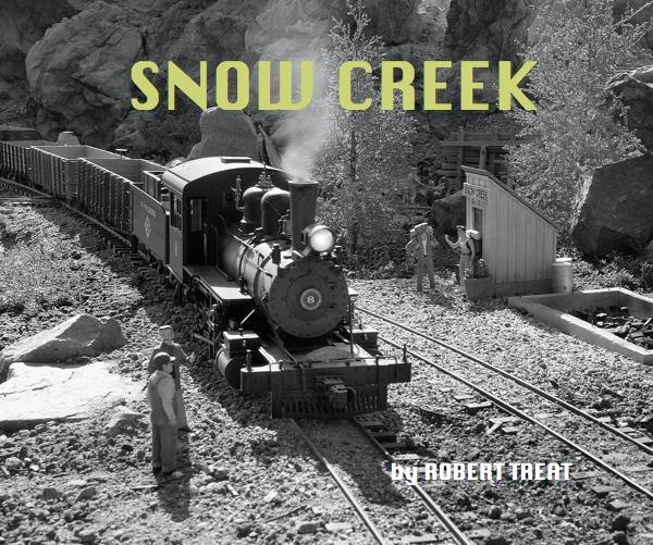 Snow Creek - A photo essay of 15 year ongoing project of my garden railroad, aka. Outdoor model railroad. From the beginning, the idea was to create a miniature environment that had a sense of place and time, and where imagination could overtake the reality of my backyard.Buy now >