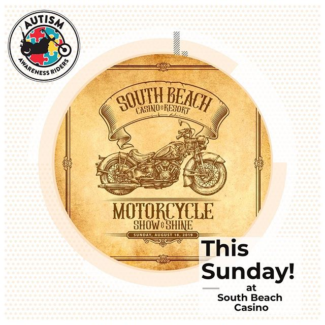 This Sunday August 18th, the Autism Awareness Riders will be at the South Beach Casino, Motorcycle Show and Shine!! Free BBQ - Live Music - Cash Prizes! Come out and support! . . . #aar | #showandshine