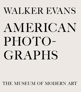 Walker Evans - American Photographs   Gisele Duprez ,  Martin Parr