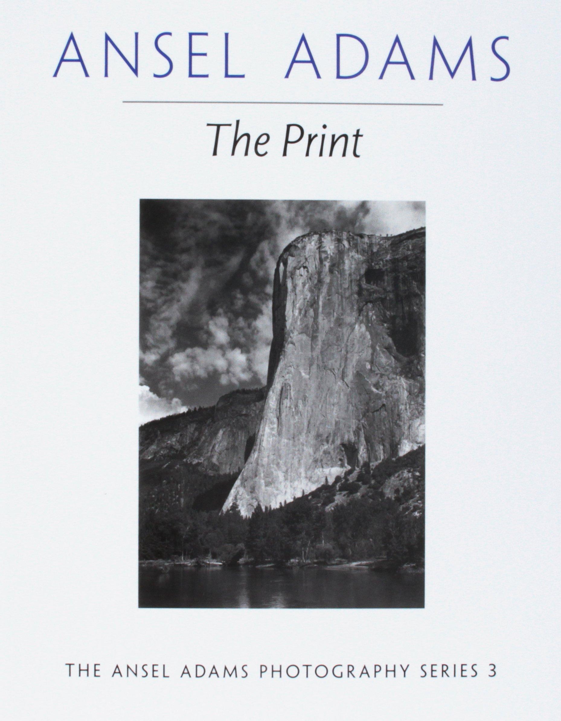 Ansel Adams - The Print   Spencer Lum