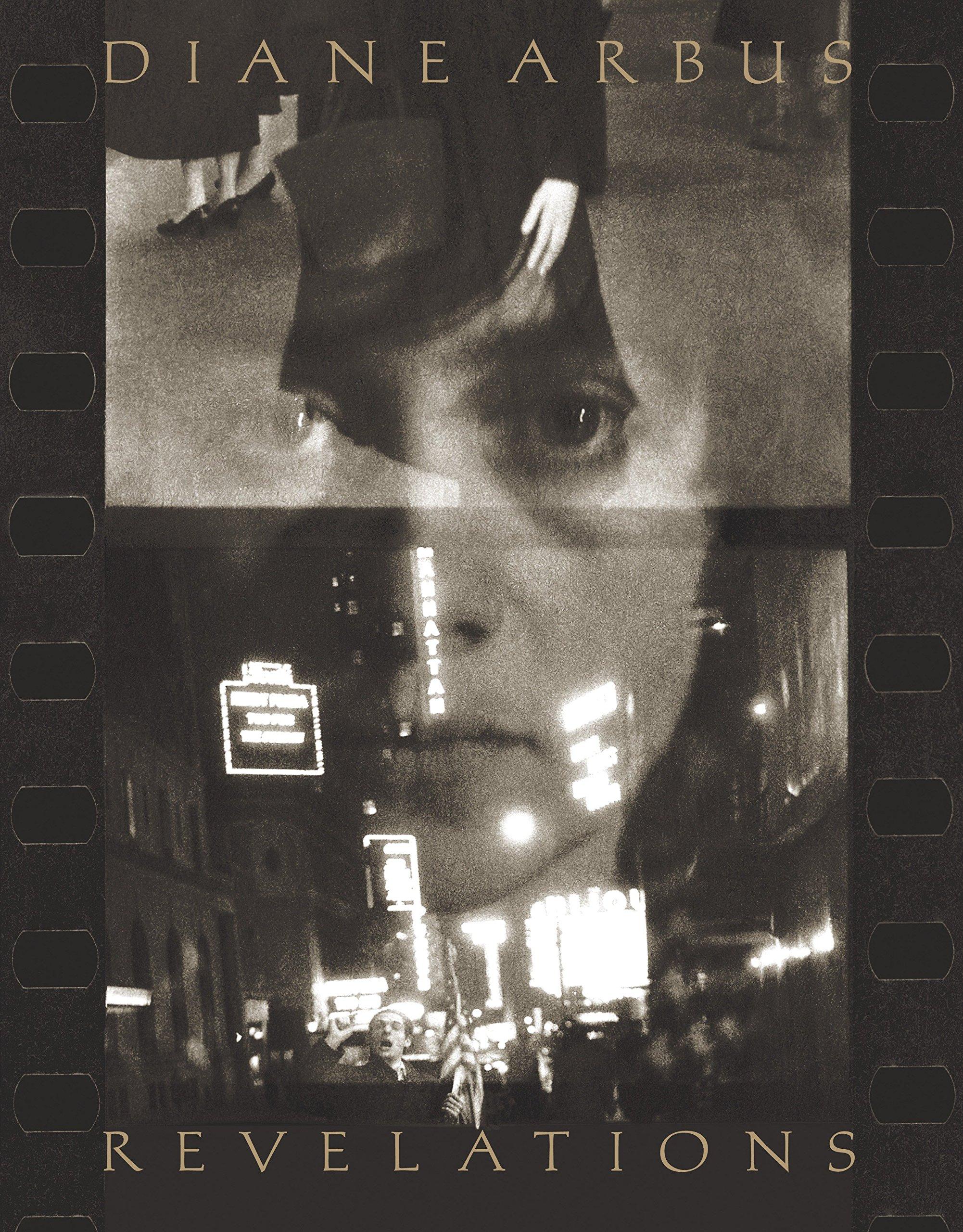 Diane Arbus - Revelations   Kym Skiles