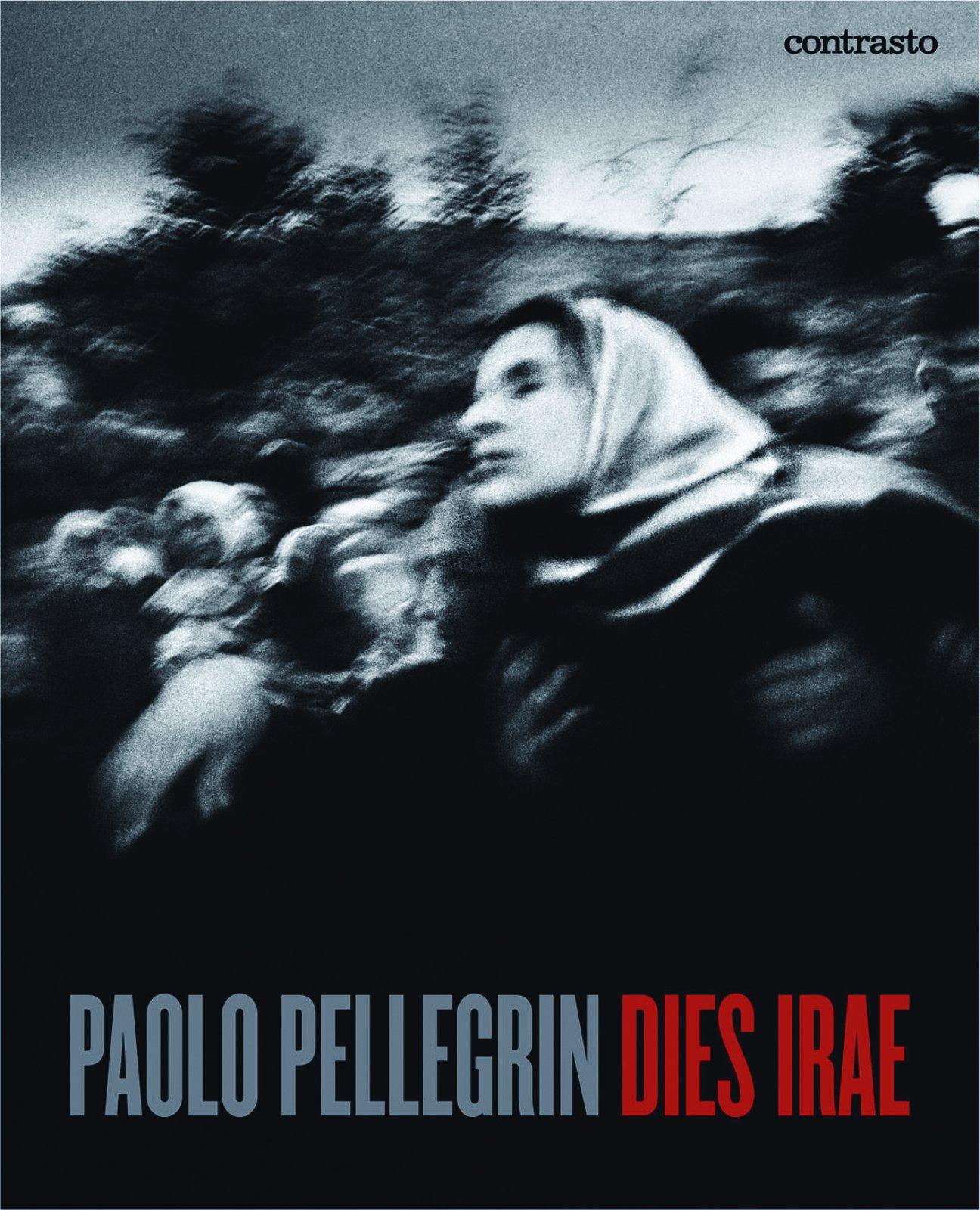 Paolo Pellegrin - Dies Irae   Gonçalo Delgado
