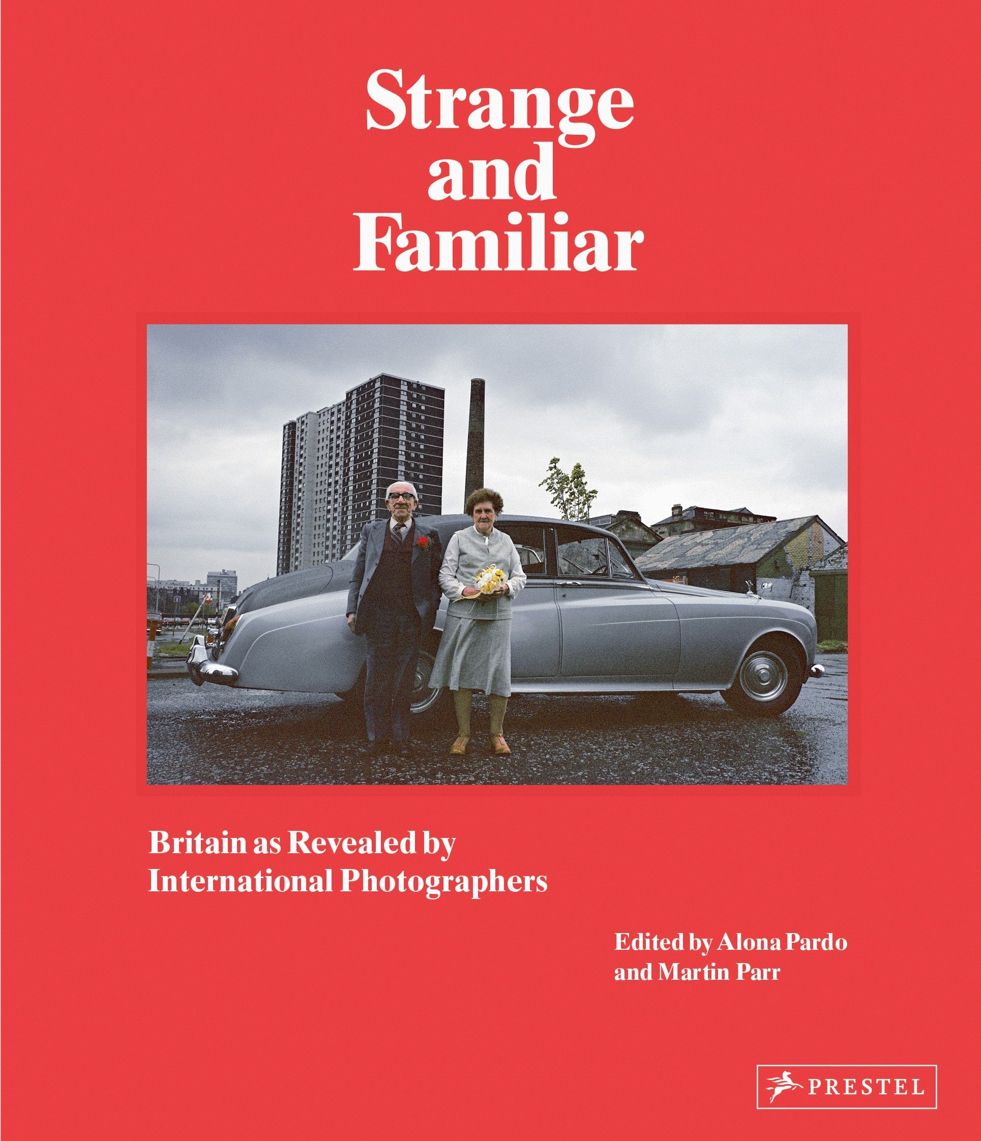 Strange and Familiar: Britain as Revealed by International Photographers   Ian Weldon