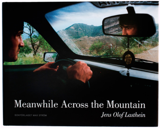 Jens Olof Lasthein - Meanwhile Across the Mountain   Jens Olof Lasthein