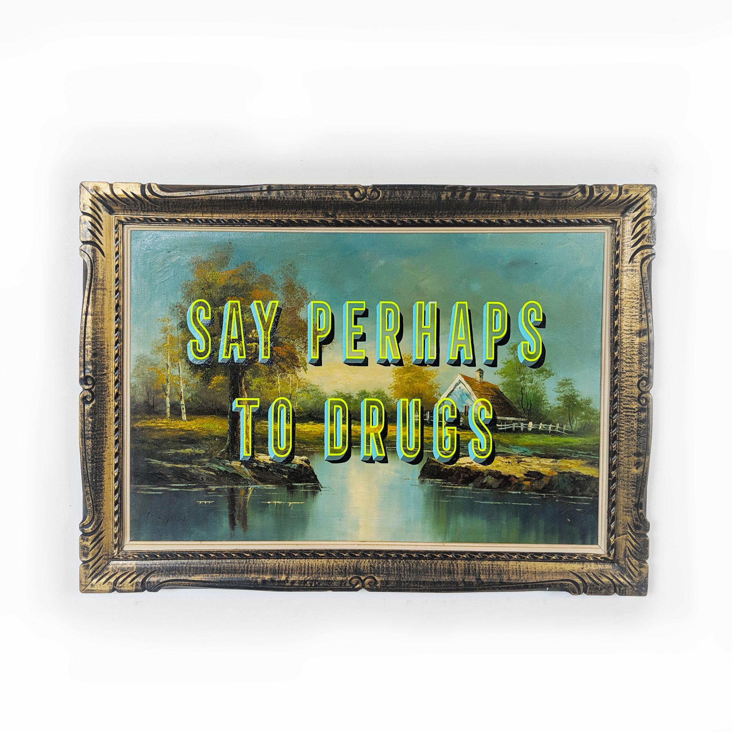say perhaps to drugs web.jpg