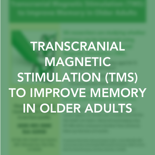 Transcranial Magnetic Stimulation (TMS) to Improve Memory in Older Adults.png