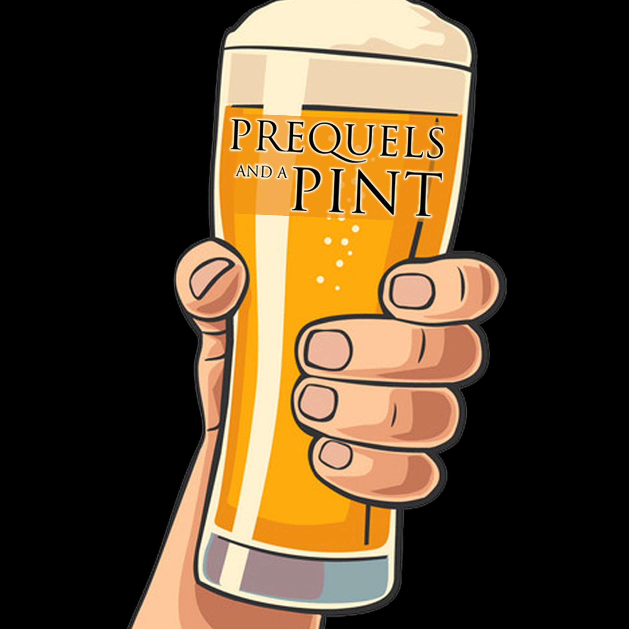 Coming Soon - Prequels & A Pint! A video special that details and dives deep into Episodes I – III with Devin & Jeremy!