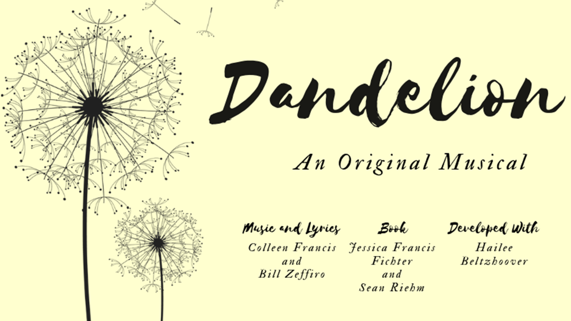 dandelion: a new musical - august 14 at 54 Belowfind tickets HERE