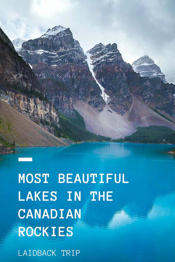 Most Beautiful Lakes in the Canadian Rockies