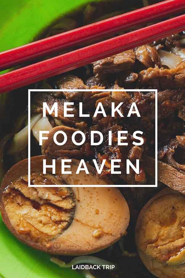 Melaka Foodies Heaven
