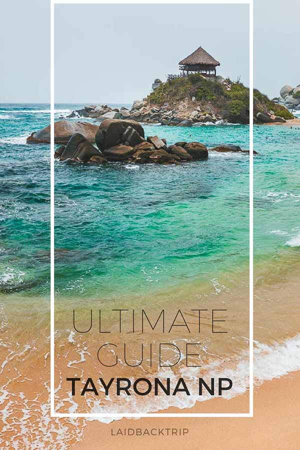 Tayrona National Park Guide